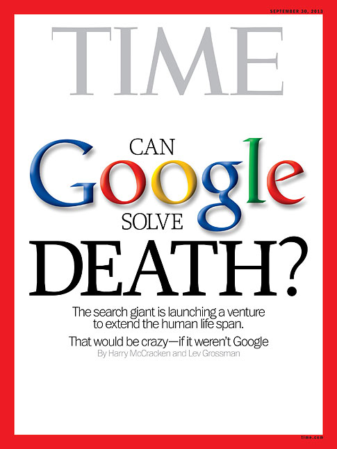 Google Vs. Death - Can Google Solve Death? A response to this article as to what Google Calico may be researching