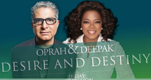 Oprah and Deepak Chopra – Desire & Destiny – 21 Day Meditation Experience Review