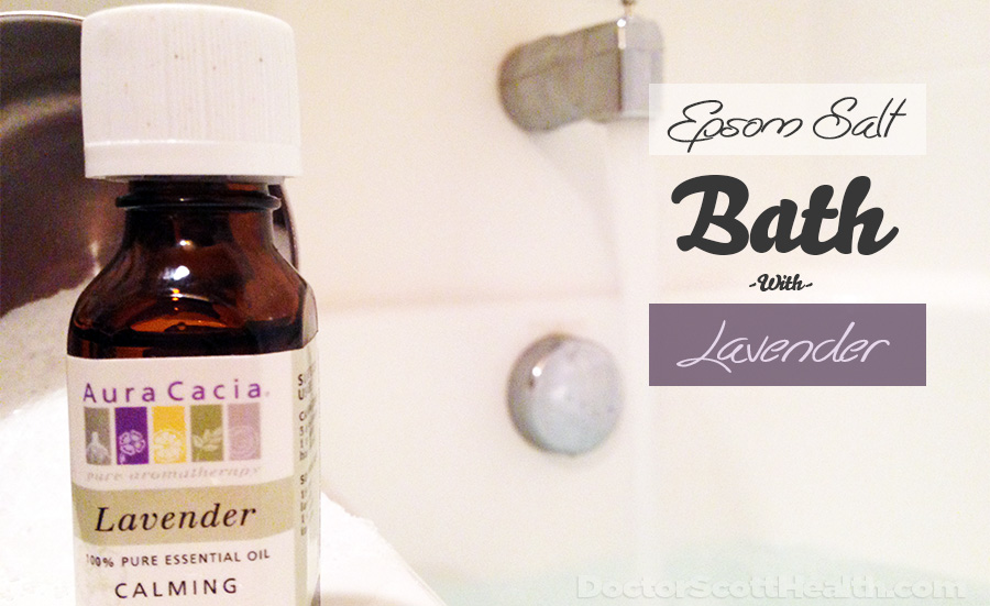 How To Take An Epsom Salt Bath With Lavender